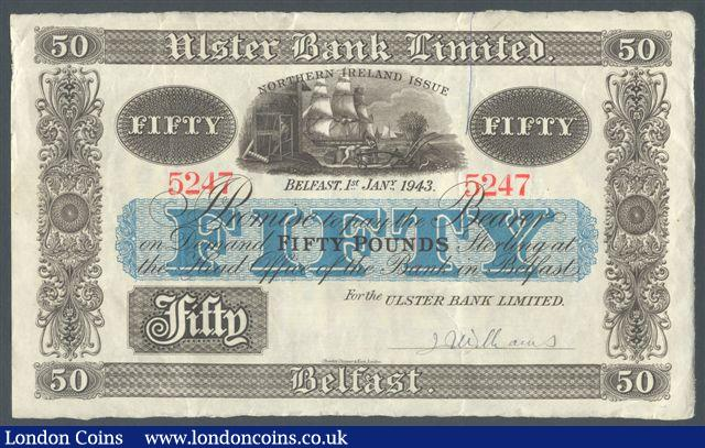 Northern Ireland Ulster Bank Ltd £50 dated 1st January 1943 serial 5247 handsigned Williams, Pick319, light pen mark on face, GVF : World Banknotes : Auction 124 : Lot 1601