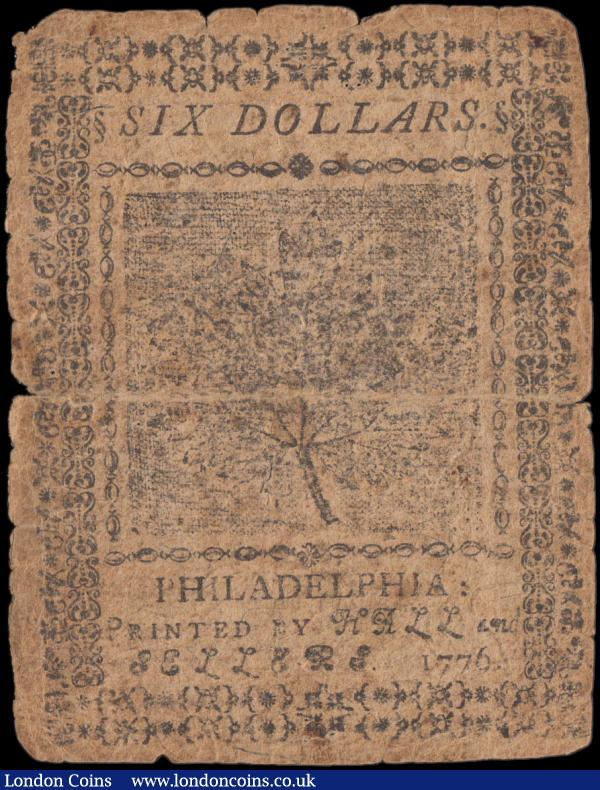 USA Colonial Currency 6 Dollars dated July 22nd 1776 series 19865, Philadelphia issue fifth series, 'Perseverando' on emblem with beaver knawing tree, printed by Hall & Sellers, (PickPS143), pinholes and tears, VG : World Banknotes : Auction 159 : Lot 1908