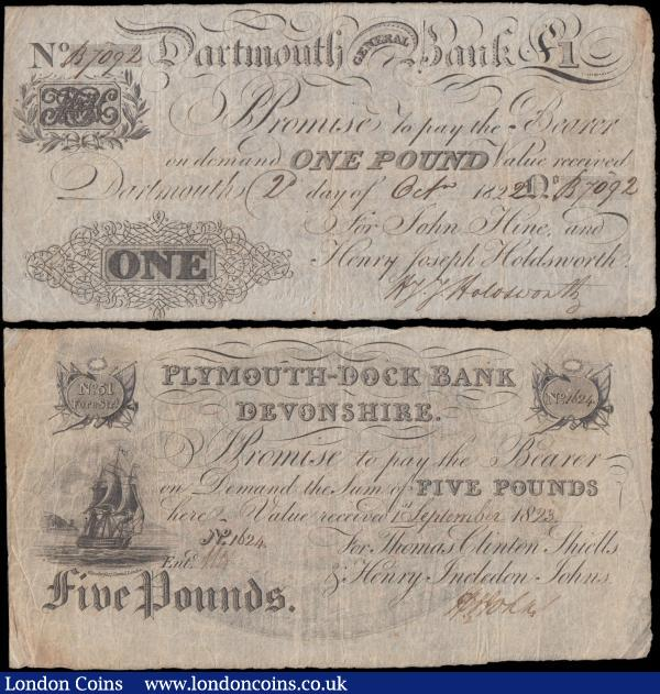England Provincial notes (2), Plymouth-Dock Bank, Devonshire 5 Pounds dated 1st September 1923 series No.1624, for Thomas Clinton Shiells & Henry Incledon Johns., (Outing 683e) Fine, Dartmouth General Bank 1 Pound dated 1822 series No.B7092 for John Hine & Henry Joseph Holdsworth (Outing 639a), Fine  : English Banknotes : Auction 162 : Lot 167