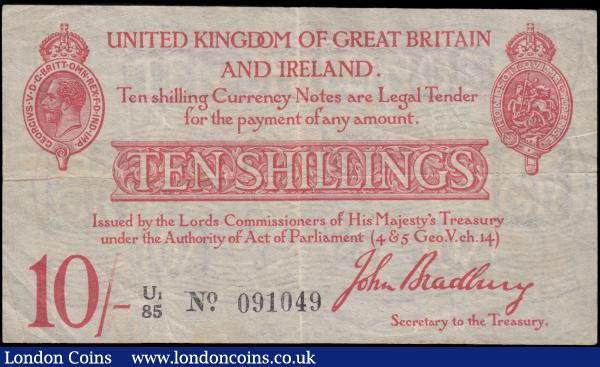 Bradbury 10 Shillings T13.2 issued 1915 series U1/85 091049, (Pick348a), good Fine  : English Banknotes : Auction 163 : Lot 1314