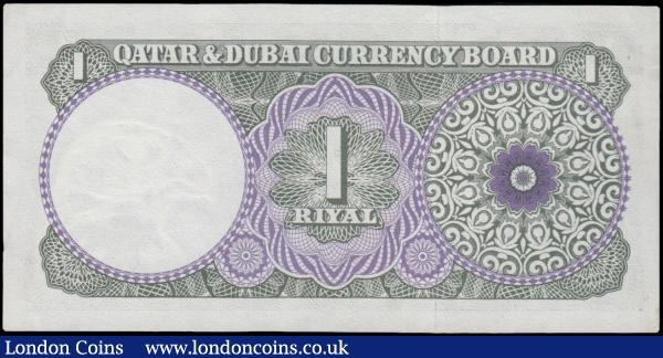Qatar & Dubai 1 Riyal issued 1960's series A/10 292368, (Pick1a), about EF to EF : World Banknotes : Auction 163 : Lot 1533