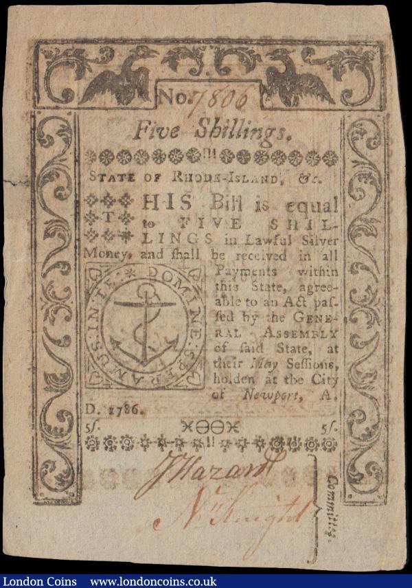 USA 5 Shillings dated May 1786 serial no. 7806, Rhode-Island Colonial Note, 'DEATH to counterfeit' on reverse, printed by Southwick & Barber, (PickS3037), small tear to side, otherwise EF  : World Banknotes : Auction 163 : Lot 1595