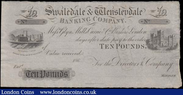 Swaledale & Wensleydale Banking Company, Yorkshire unissued Ten Pounds 1860's For the Directors & Company, ( Outing 1786b ), Cancelled stamp on reverse, faint rust mark to top centre right EF : English Banknotes : Auction 165 : Lot 152