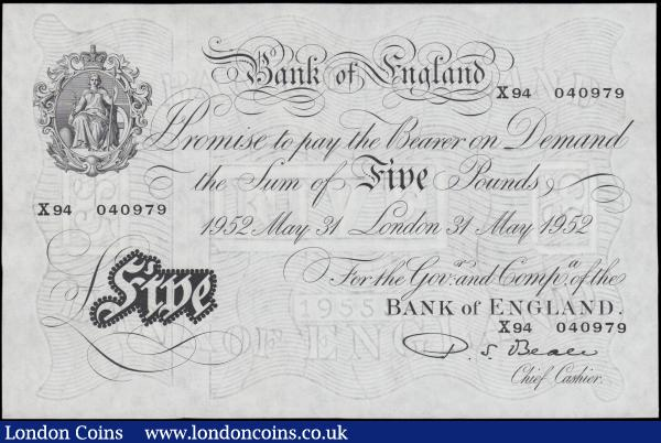 Five Pounds Beale White Note B270 dated 31st May 1952 series X94 040979 about UNC - UNC : English Banknotes : Auction 165 : Lot 81