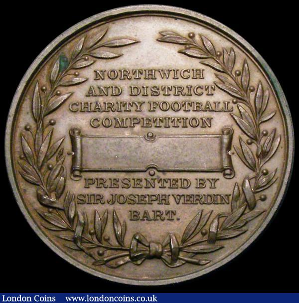 The Victoria Infirmary Northwich - Founded 1887 by Robert Verdin Esq. J.P. M.P - Prize Medal 38mm diameter in bronze, Northwich and District Charity Football Competition, Presented by Sir Joseph Verdin Bart. EF with a small spot : Medals : Auction 166 : Lot 1334