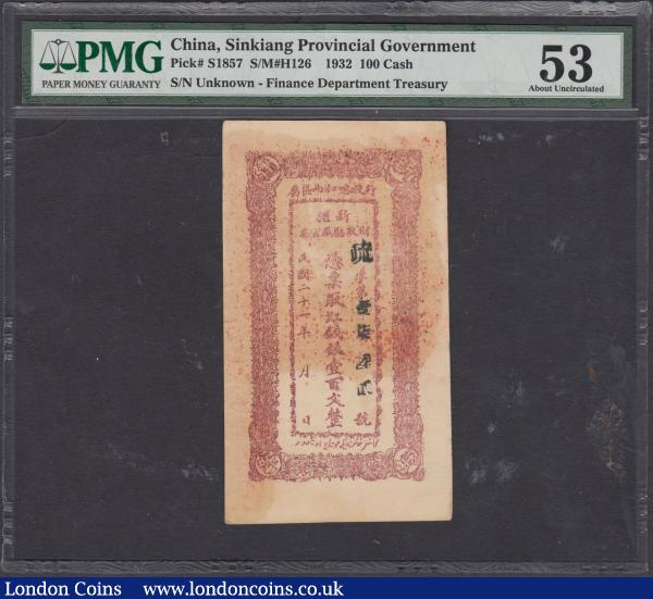 China Sinkiang Provincial Government Finance Department Treasury 100 Cash Pick S1857 (S/M#H126) Year 21 of the Republic (1932), an Exceptionally Rare note in a PMG holder and the highest graded of 3 examples recorded on the PMG population report at the time of writing About UNC 53 Toning. The obverse with a brown panel and the reverse with green panel, both sides with Chinese and Arabic texts, the reverse with a large square red seal. A very rare note and seldom seen : World Banknotes : Auction 168 : Lot 127