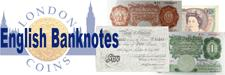 English Banknotes : Covers all paper money issued for use in England, Bank of England issues, Treasury Notes and provincial issues.