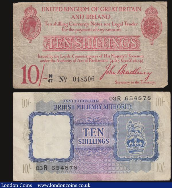 Ten shillings Bradbury T13 issued 1915 serial N/47 048506 Fine with pinholes, British Military Authority Ten Shillings 1940 issue Pick M5 VF serial 03R 654878 : English Banknotes : Auction 172 : Lot 18